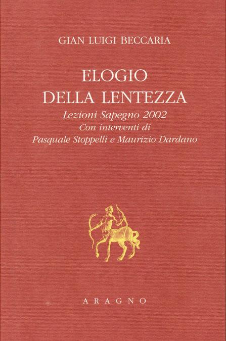 Giornata Sapegno 2002: Lezione magistrale di Gianluigi Beccaria